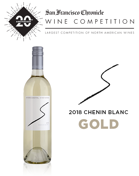 2018 Intercoastal Vineyards Chenin Blanc Awarded Gold at SF Chronicle Wine Competition